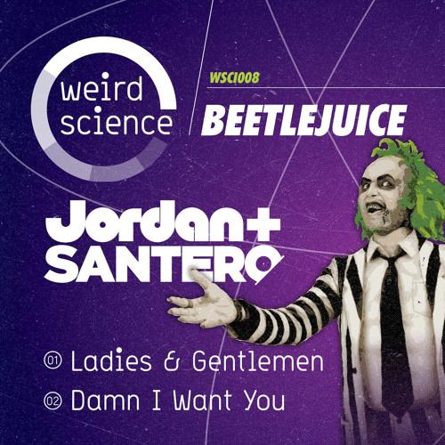 Jordan & Santero - Damn I Want You (WSci008)
