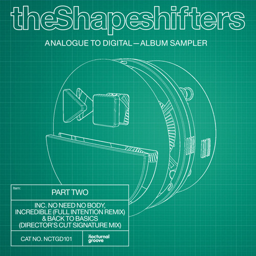 The Shapeshifters - Incredible (Full Intention Remix - Web Edit)