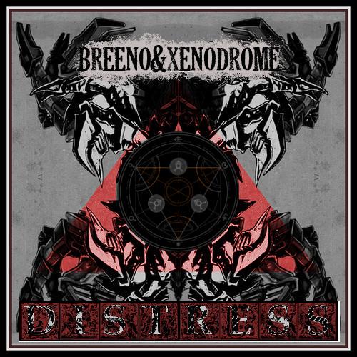 OUT NOW! Breeno & Xenodrome - Distress