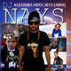 Dj Nays - Kizomba mixx 2013 (ABM) AFRO BEAT MUSIC