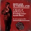 DONALD SUTHERLAND - a mix of modern L.A. Evening Lazer-Synth-Disco by dj supermarkt (part 1)