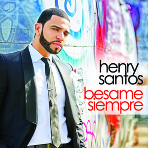 Henry Santos - Besame Siempre - IAMLMP.COM