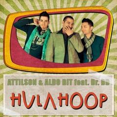Attilson & Aldo Bit feat. Dr. DD - Hula Hoop (Lucas Remix)