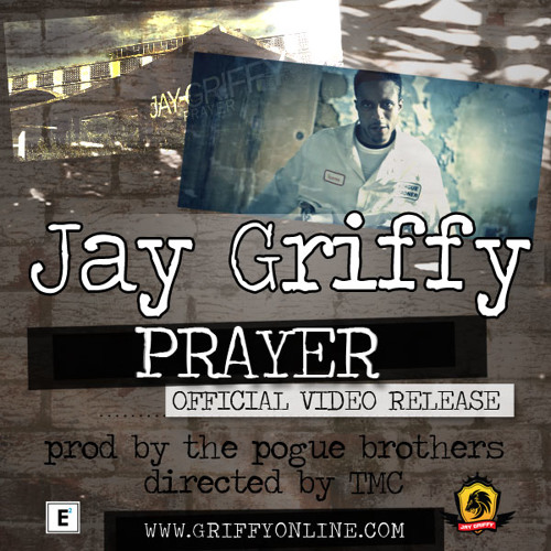 "Jay Griffy ""Prayer"" Prod by The Pogue Brothers"