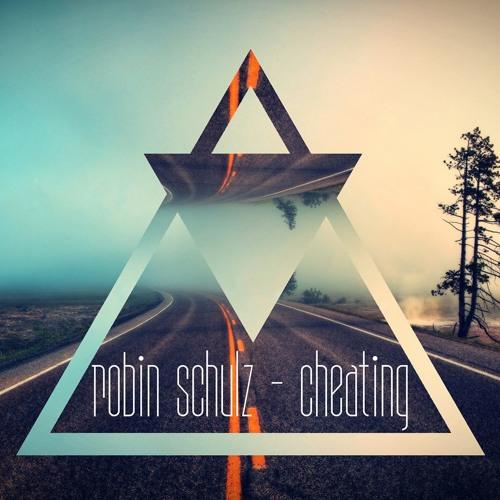 Robin Schulz - Cheating (Bootleg)
