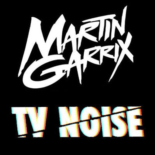 Martin Garrix & TV Noise - Just Some Loops (Official New Track)