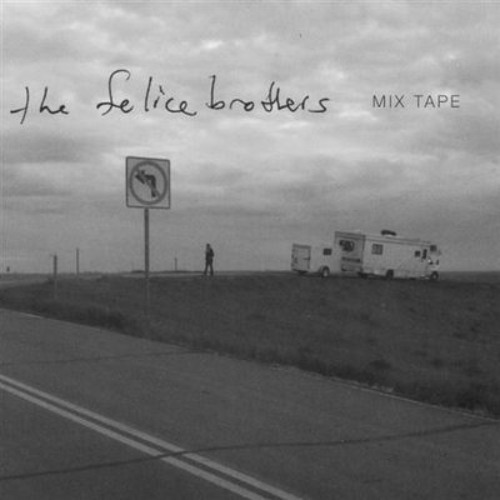 The Felice Brothers - Marie