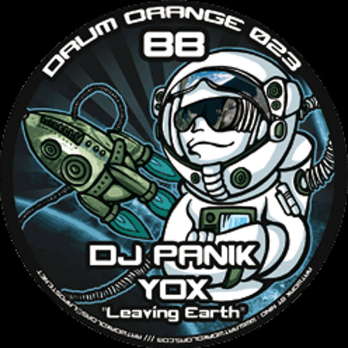 DJ PANIK & YOX - Leaving Earth [DRUM ORANGE 23]