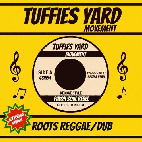 Payoh  Soul Rebel - Reggae Style (Extended) Suffering Riddim (Steve Fletcher)TFYARD 0012