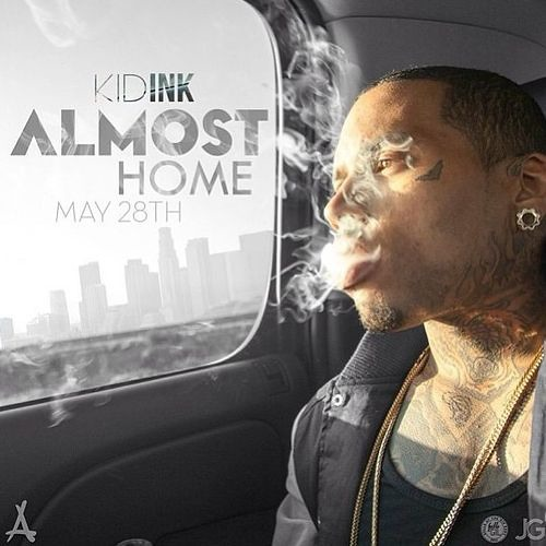 Kid Ink - Almost Home Freestyle (Prod By Ned Cameron)