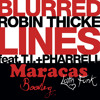 (NEW DL LINK!)Robin Thicke & Pharrel Williams - Blurred Lines (Maracas Latin Funk Bootleg)