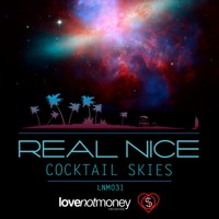 Real Nice - Cocktail Skies