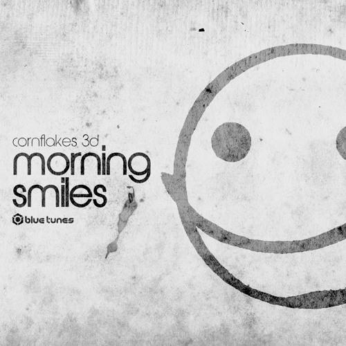 CORNFLAKES 3D - Sweet Smiles - BLUE TUNES RECORDS
