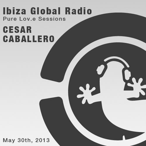 Cesar Caballero - Ibiza Global Radio - May 30, 2013