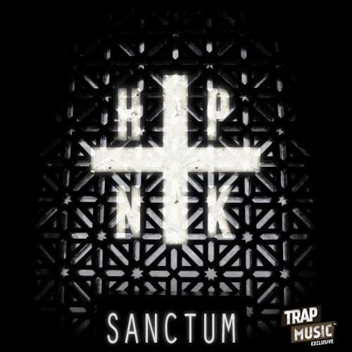 SANCTUM by HPNTK - TrapMusic.NET EXCLUSIVE