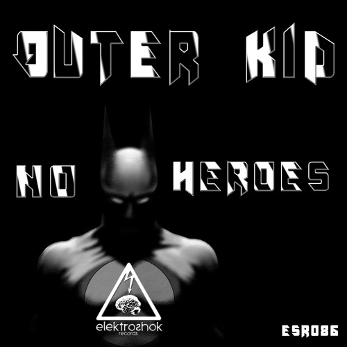 Outer Kid - No Heroes
