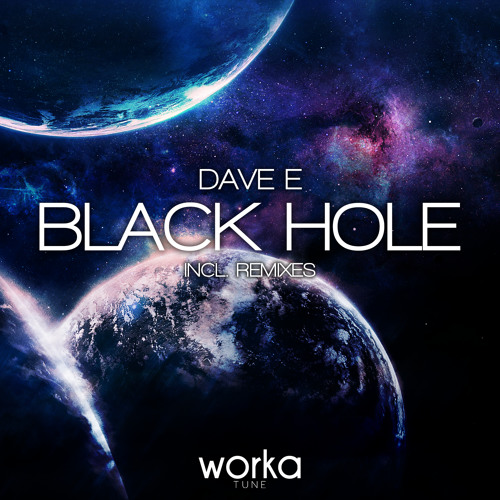 Dave E - Black Hole (Kastra Remix) [Preview]
