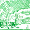 Scotty James - Green Song