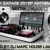 UK GARAGE 2STEP ANTHEMS ★ FREEDOWNLOAD ★ MIXTAPE VOL 1 by DJ MARC HOUSE LAMONT