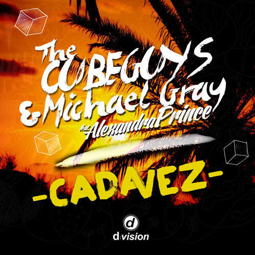 THE CUBE GUYS & MICHAEL GRAY 'Cadavez' (The Cube Guys Mix) Out June 28th!