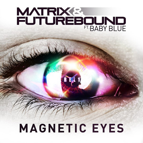 MTRX & FTRBND - MAGNETIC EYES (PYRAMID VS TC RMXS)(REL1 RE-MASH VIP)