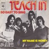 Teach In - So Easy To Sing