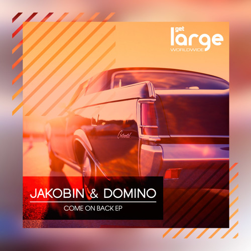 Jakobin & Domino- Come on Back EP