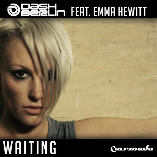 Dash Berlin ft Emma Hewitt - Waiting (reworked / sample)