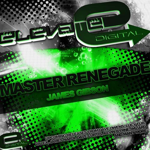 James Gibson - Master Renegade - (original) ED 004