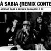 Eu Já Sabia (Música vencedora do concurso de remix do Marcelo D2)
