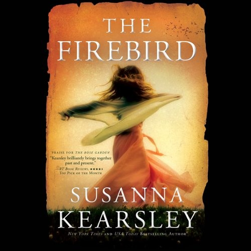 The Firebird by Susanna Kearsley, Narrated by Katherine Kellgren