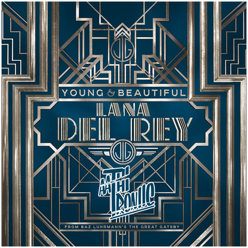 Lana Del Rey - Young and Beautiful (AathiTroniic Remix) [FREE DOWNLOAD]