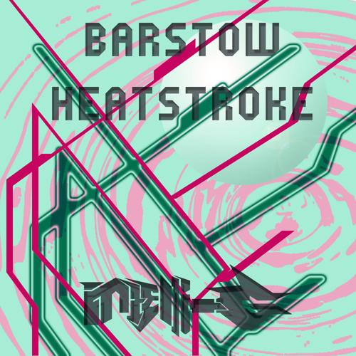 Barstow Heatstroke- intelli-G