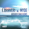 E.Braveri Vs. Myde - Higher Emotions (DJ Myde Remix Edit)