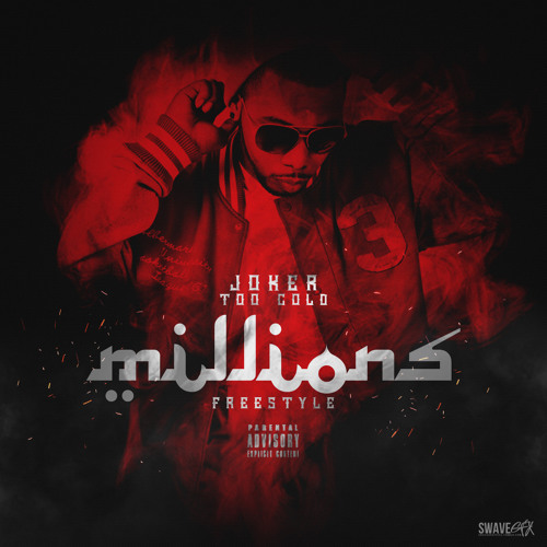 Tha Joker (Too Cold) - Millions [Freestyle]