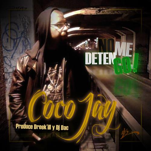 Coco Jay - No Me Detengo (prod. Dreek'ill, Dj Dac)
