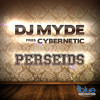 DJ Myde Pres. Cybernetic - Perseids (DJ Space Raven Remix Edit)