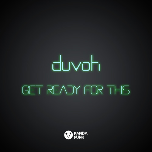 Duvoh - Ready For This Shit (Fire Sound Booty Mix)