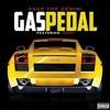 Sage the Gemini - Gas Pedal (Clean)