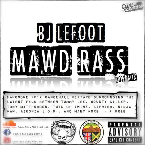 Bj Lefoot: Mawd Rass Mix