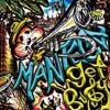 Manteca - GET BUSY