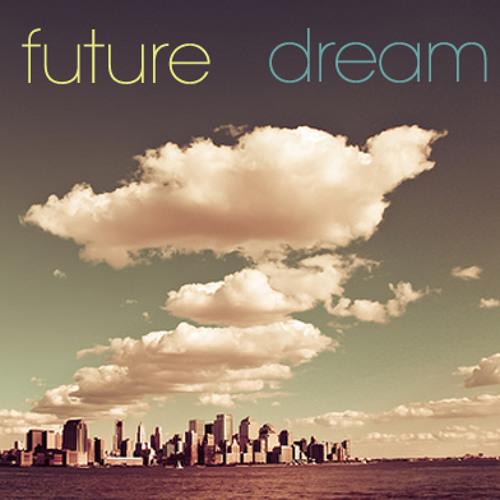 Future DreAm - Open Mind