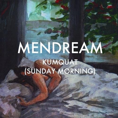 Kumquat (Sunday Morning)