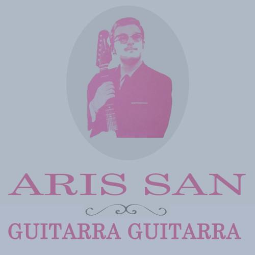 Guitarra Guitarra - Aris San Guitars Mixtape