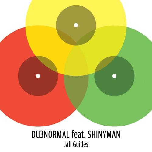 DU3normal feat. Shinyman - Jah Guides