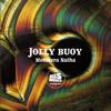 JOLLY BUOY - Monstera Natha (bassmusik007)