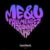 Paul Mendez Feat. Joanna Rays - Me & U (Alex Xela & Eddy Nick Remix)