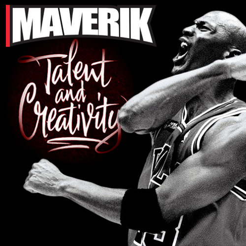 Maverik - You Got It