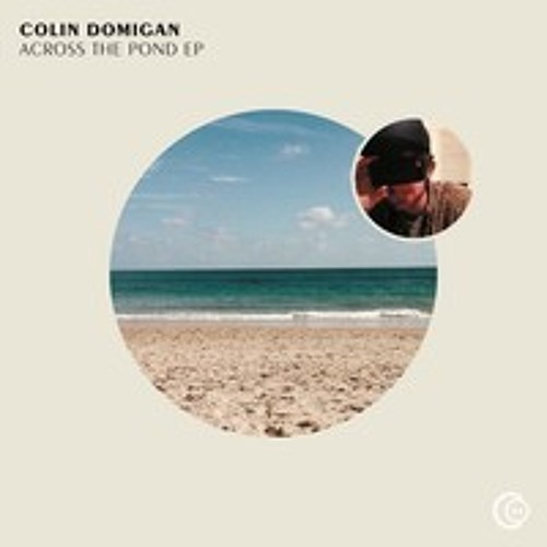 Colin Domigan - Across The Pond (Two Sev's Zouk Bass Remix) [OUT NOW!! COVERY RECORDINGS]