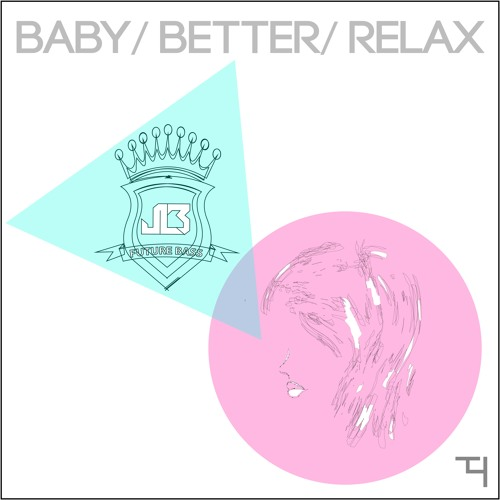 JLB - Baby (OUT NOW)